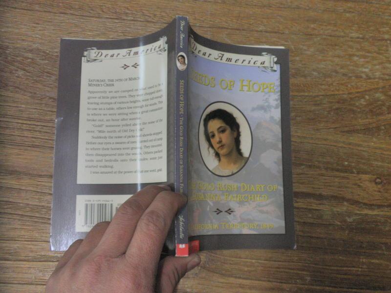 Seeds of Hope: The Gold Rush Diary of Susanna Fairchild =978