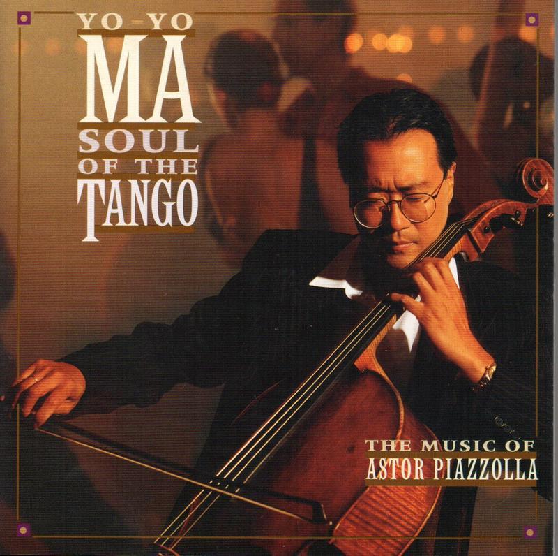 Yo Yo Ma - Soul of the Tango