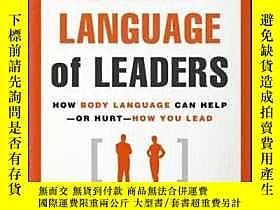 博民The罕見Silent Language of Leaders: How Body Language Can He