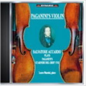 帕格尼尼:名琴加農砲 Salvatore Accardo Plays Paganinis Guarneri Del Ge