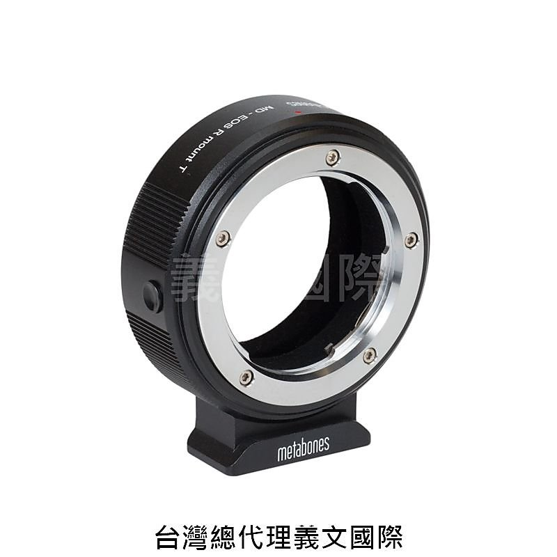 Metabones專賣店:Minolta MD Lens to Canon EFR Mount T Adapter (EOS R)(EOS RP;Canon;美樂達;轉接環)