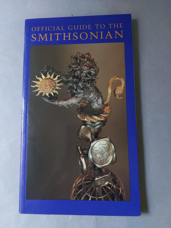 Official Guide to the Smithsonian 美國史密森博物館群導覽