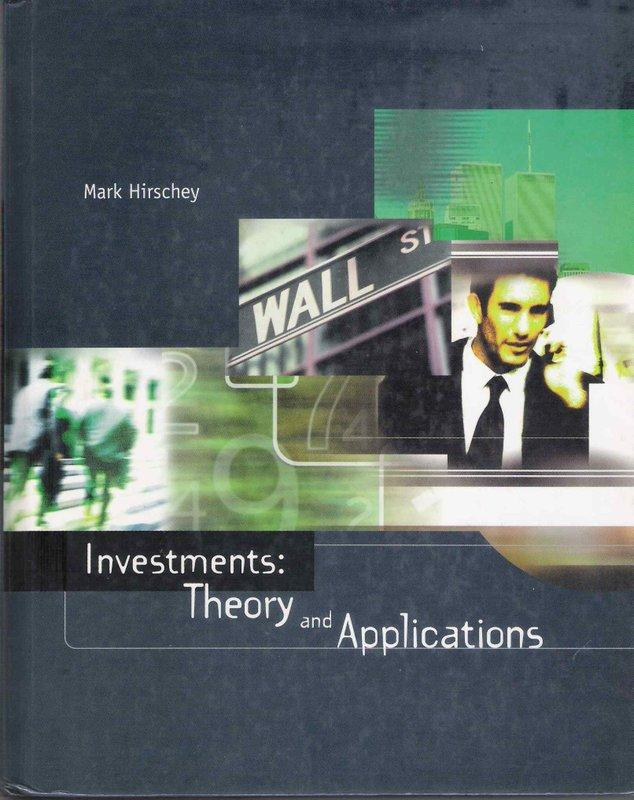 Investments:Theory and Applications / Mark Hirschey