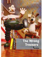《Dominoes: Wrong Trousers Level 1》ISBN:0194247570│Oxford University Press│Bill Bowler│全新