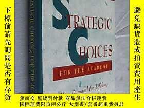 古文物英文原版罕見STRATEGIC CHOICES FOR THE ACADEMY 《學術機構的戰略選擇》 精裝大開本