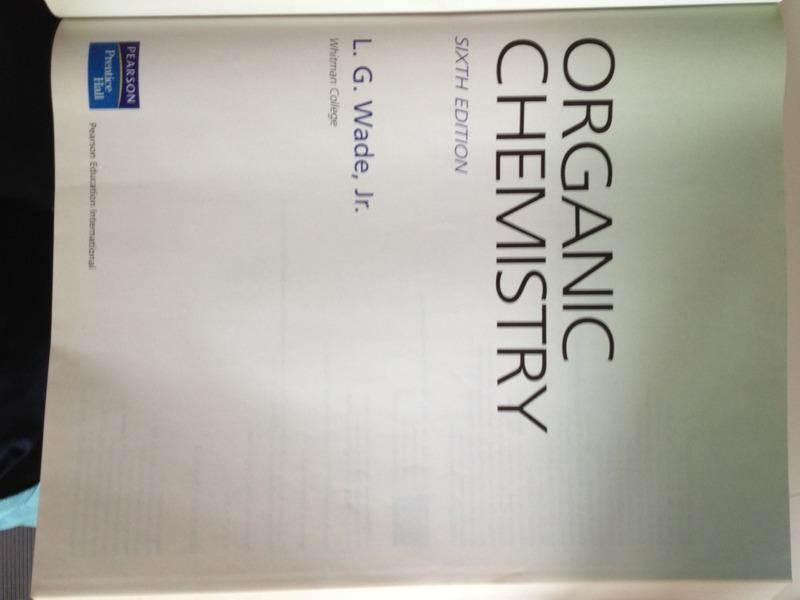 organic chemistry Sixth edition L.G.Wade,Jr. ISBN 0131968912