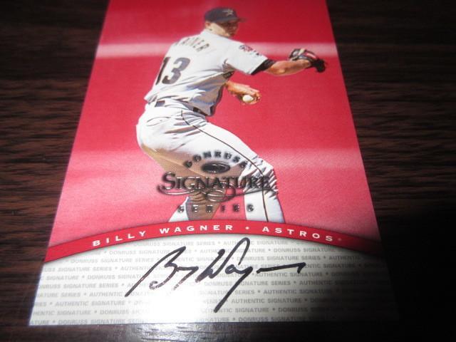 1997 MLB Donruss Signature Auto 太空人隊投手  Billy Wagner 卡面簽