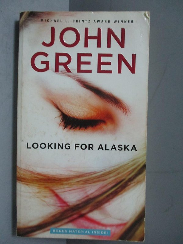 【露天書寶二手書T9/原文書_OGC】Looking for Alaska_Green, John