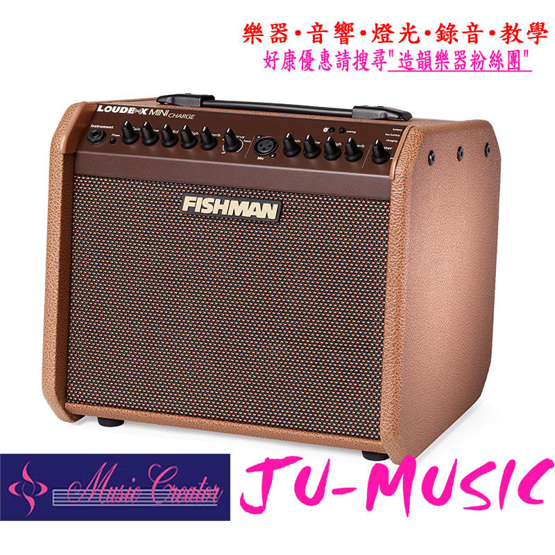 造韻樂器音響- JU-MUSIC - Fishman Loudbox Mini Charge 木吉他 音箱 可充電 藍芽
