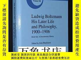 古文物Ludwig罕見Boltzmann : His Later Life and Philosophy 1900-19