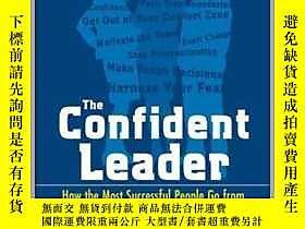 古文物The罕見Confident Leader: How the Most Successful People Go