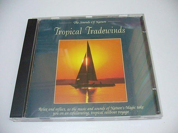 The Sounds Of Nature -- Tropical Tradewinds (歐版)