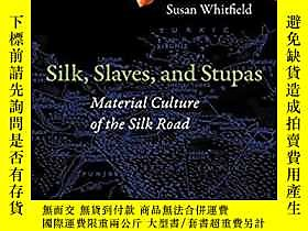 古文物Silk,罕見Slaves, and Stupas: Material Culture of the Silk R