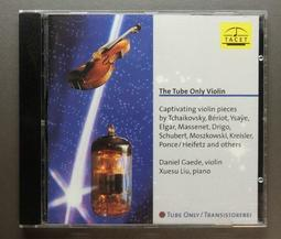The Tube Only Violin / Daniel Gaede / TACET 117