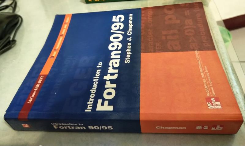 Introduction to Fortran 90/95/ Stephen J  Chapman/ First Ed