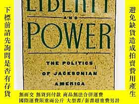 古文物Liberty罕見and Power: The Politics of Jacksonian America 英文