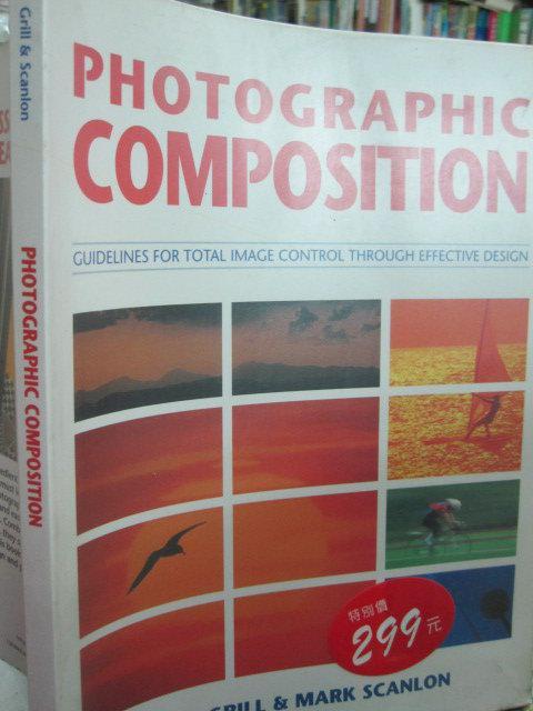 【小熊家族】攝影《Photographic Composition》ISBN:0817454276 │九成新