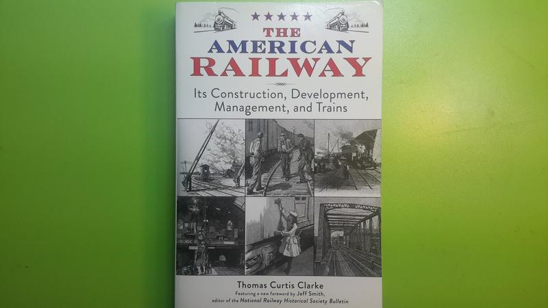【世雄書屋】THE AMERICAN RAILWAY:Its Construction..and Trains