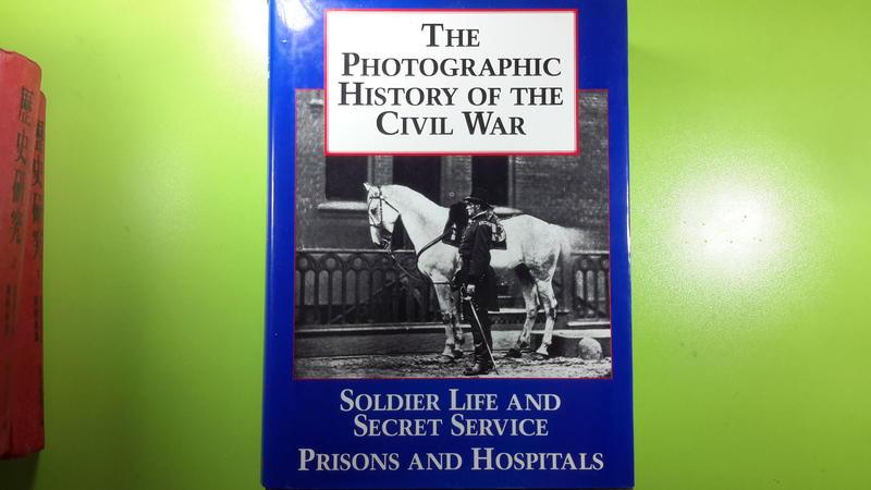 【世雄書屋】THE PHOTOGRAPHIC HISTORY OF THE CIVIL WAR *SOLDIER ...