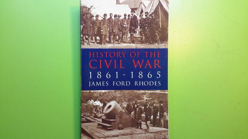 【世雄書屋】HISTORY OF THE CIVIL WAR 1861-1865 by JAMES F. RHODES
