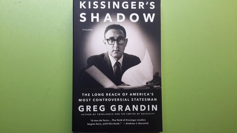 【世雄書屋】KISSINGER'S SHADOW: THE LONG REACH OF AMERICA'S MOST..