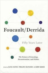 Foucault/Derrida Fifty Years Later: The Futures, Custer, Deutscher, Had HB+=