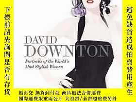 博民David罕見Downton Portraits Of The World's Most Stylish Wome