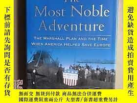 博民The罕見Most Noble Adventure: The Marshall Plan and How Amer