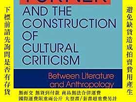 博民Victor罕見Turner And The Construction Of Cultural Criticism