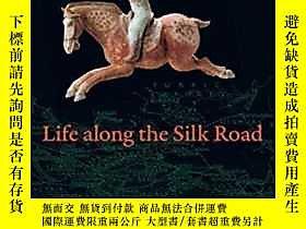 博民Life罕見Along The Silk Road露天364153 Susan Whitfield Univers