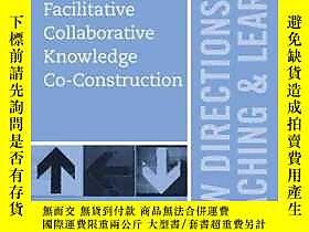 博民Facilitative罕見Collaborative Knowledge Co-Construction: Ne