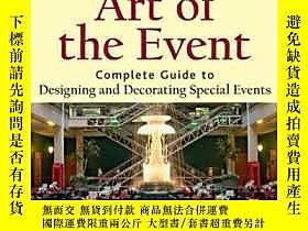 博民Art罕見of the Event: Complete Guide to Designing and Decora
