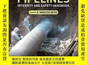 博民Oil罕見and Gas Pipelines: Integrity and Safety Handbook露天41