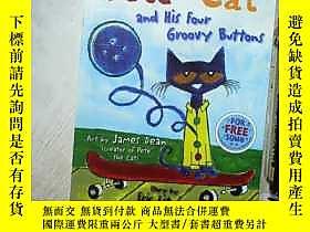 博民PETE罕見THE CAT AND HIS FOUR GROOVY BUTTONS 皮特和他的四個可愛的鈕釦 8開