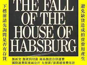 博民The罕見Fall of the House of Habsburg-哈布斯堡家族的垮臺露天414958 Edwa
