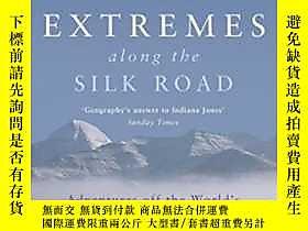 博民Extremes罕見Along The Silk Road露天256260 Nick Middleton John