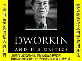 博民Dworkin罕見And His Critics露天255562 Justine Burley (editor)