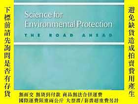 博民Science罕見For Environmental Protection: The Road Ahead-環境保