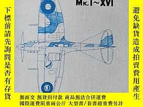 博民世界 傑作機罕見噴火Mk.I∼XVI露天79867 文林堂 文林堂  出版1975