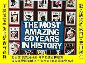 博民Time時代罕見The Most Amazing 60 Years in History露天201013