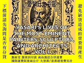 博民【罕見】Vasari's Lives Of The Most Eminent Painters, Sculptor