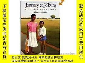 博民Journey罕見To Jo'burg: A South African Story露天256260 Beverl